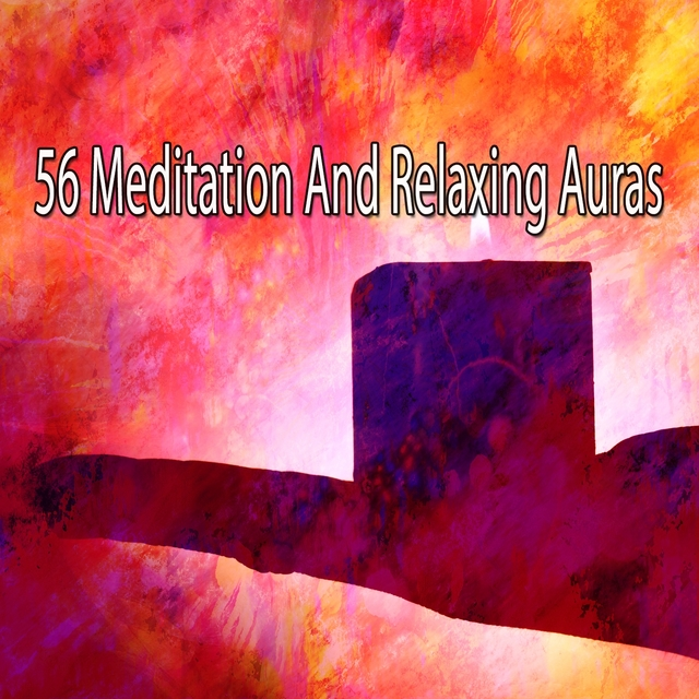 56 Meditation and Relaxing Auras