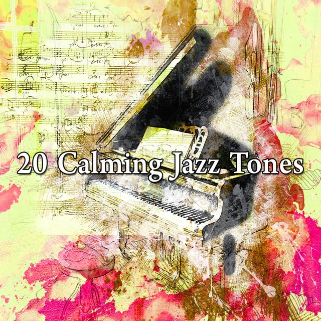 20 Calming Jazz Tones
