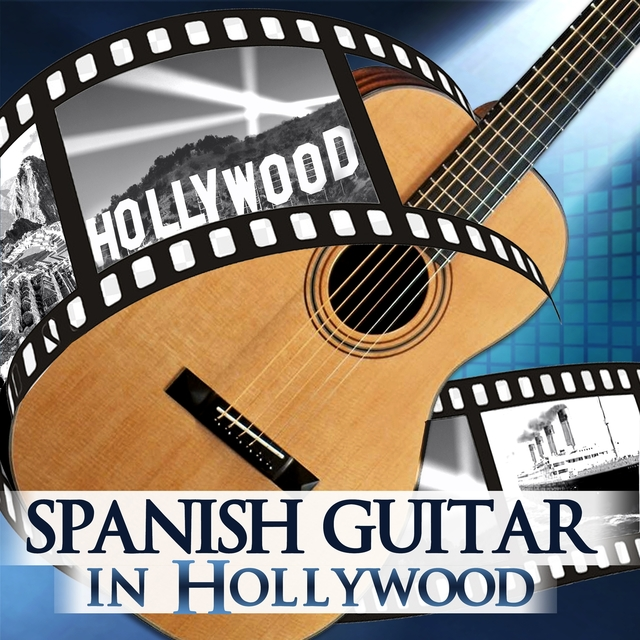 Spanish Guitar in Hollywood
