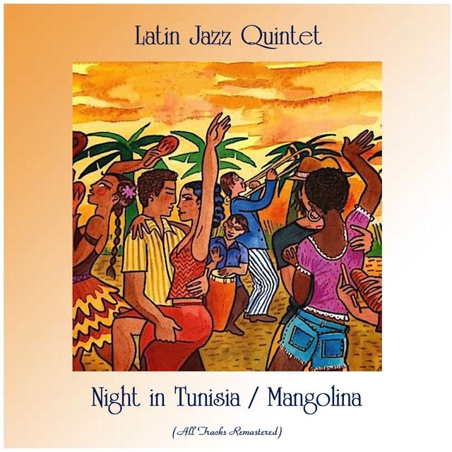 Night in Tunisia / Mangolina