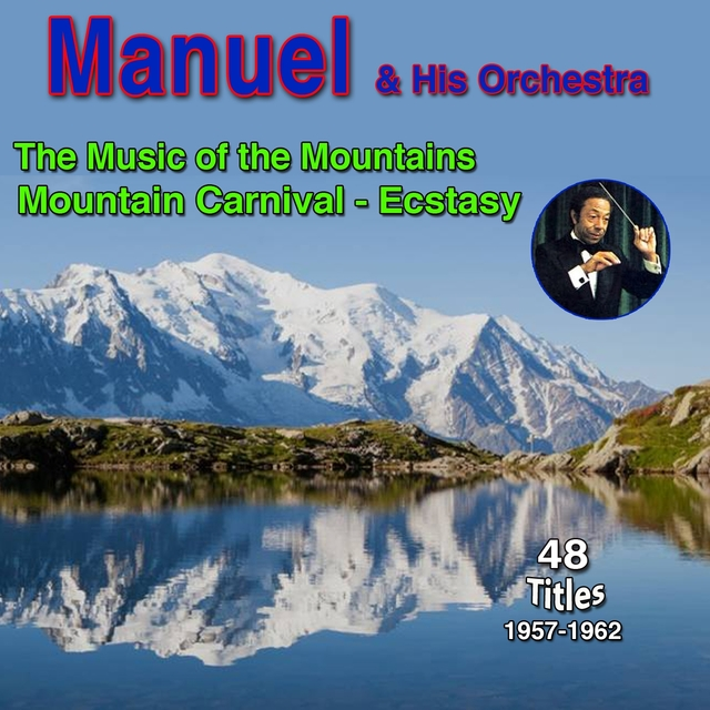 """Manuel - """"The Music of the Mountains"""""""