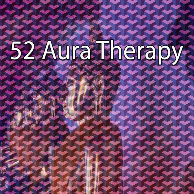 52 Aura Therapy