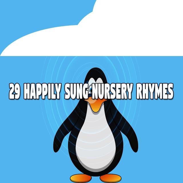 29 Happily Sung Nursery Rhymes