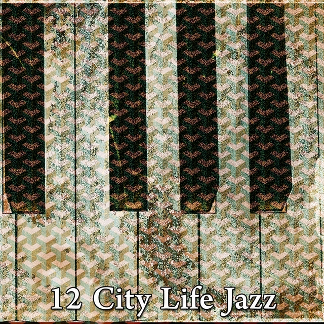 12 City Life Jazz