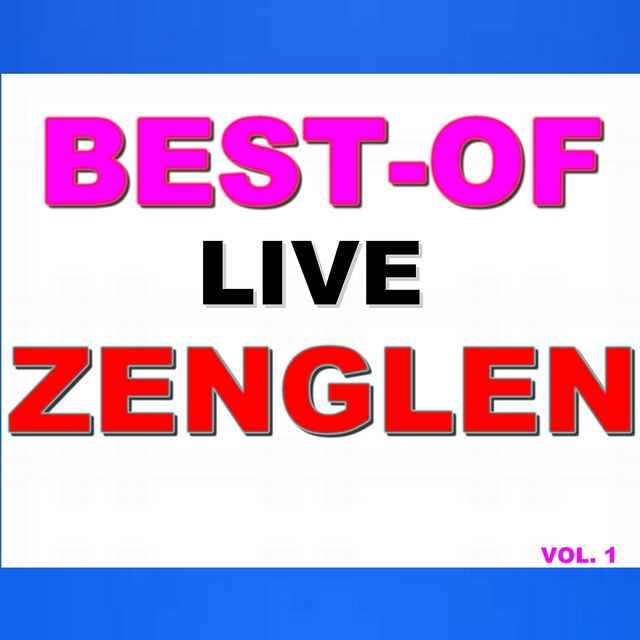 Best-of live zenglen