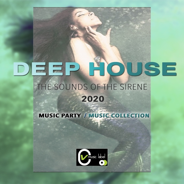 Deep House the Sounds of the Sirene2020