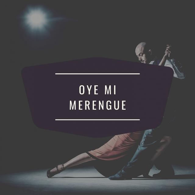 Oye Mi Merengue