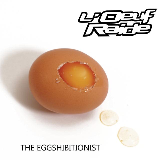 The Eggshibitionist