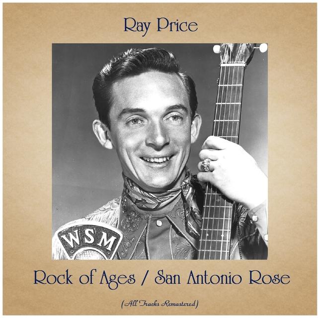 Rock of Ages / San Antonio Rose
