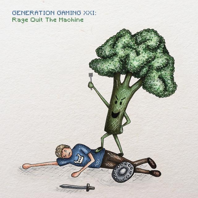 Generation Gaming XXI: Rage Quit the Machine