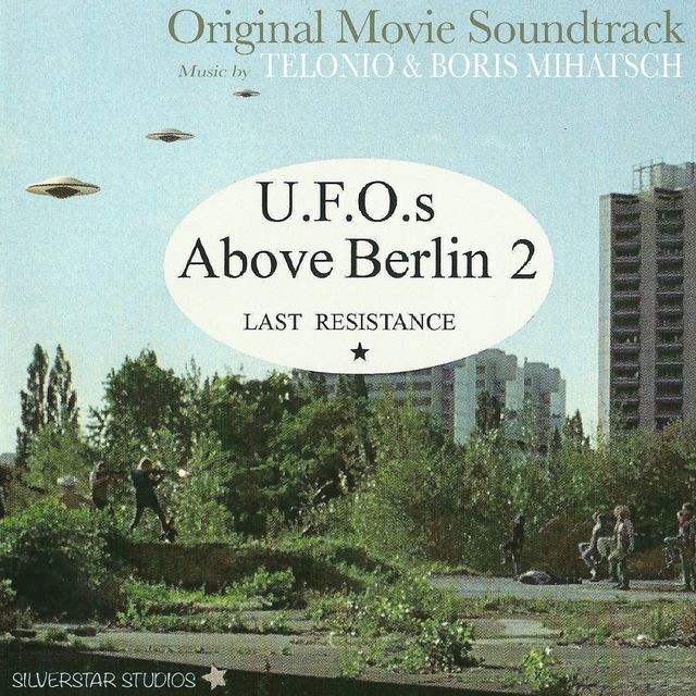 U.F.O.s above Berlin 2 (Last Resistance)