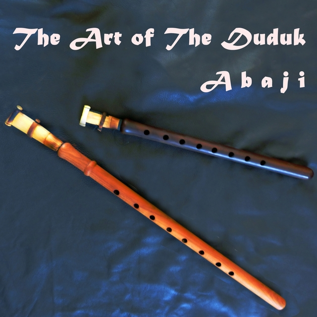 The Art of the Duduk