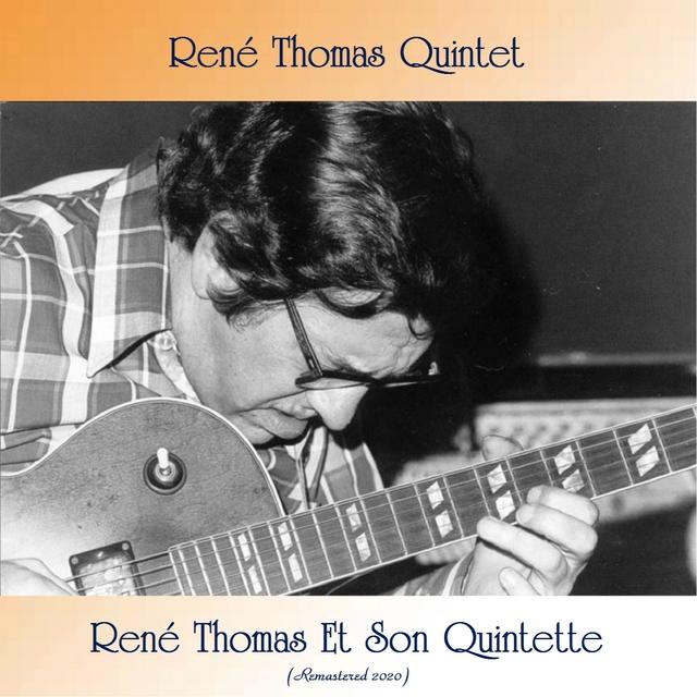 René Thomas Et Son Quintette