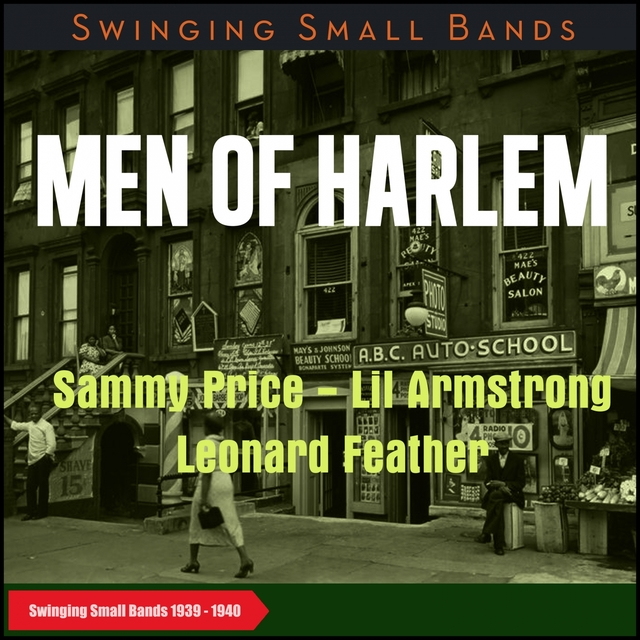 Men of Harlem (Swinging Small Bands 1939 - 1940)