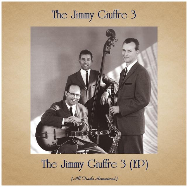 Couverture de The Jimmy Giuffre 3 (EP)