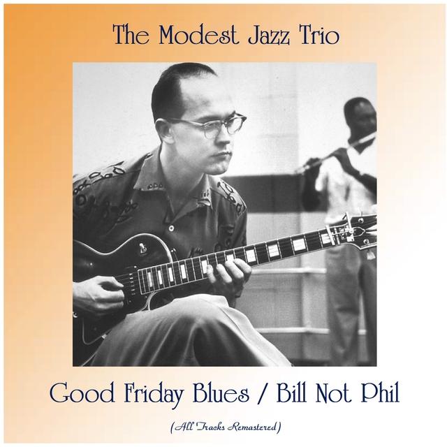 Couverture de Good Friday Blues / Bill Not Phil