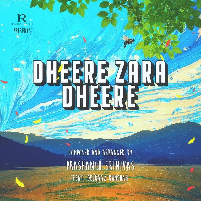 Dheere Zara Dheere