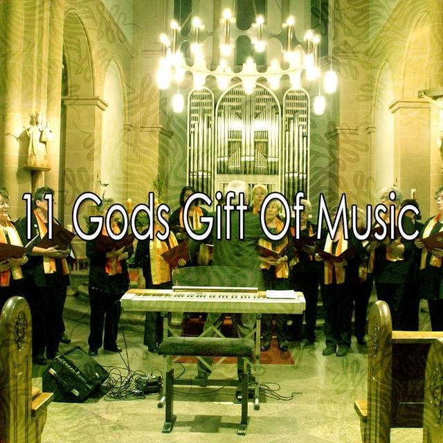 11 Gods Gift of Music