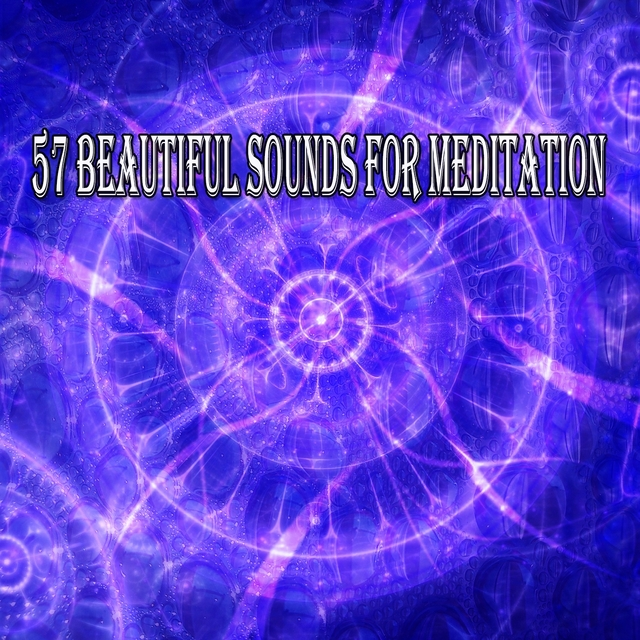 57 Beautiful Sounds for Meditation