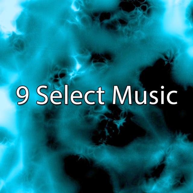 9 Select Music