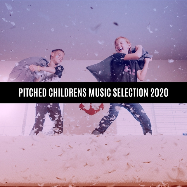 PITCHED CHILDRENS MUSIC SELECTION 2020