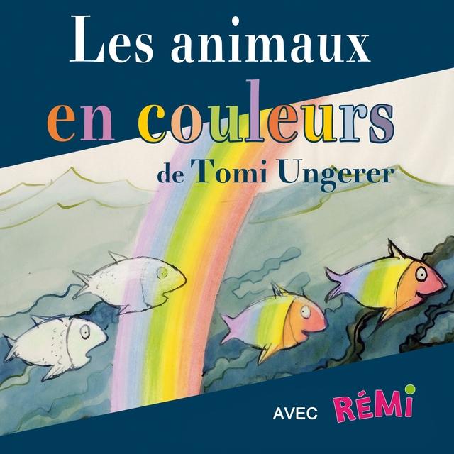 Couverture de Les animaux en couleurs de Tomi Ungerer