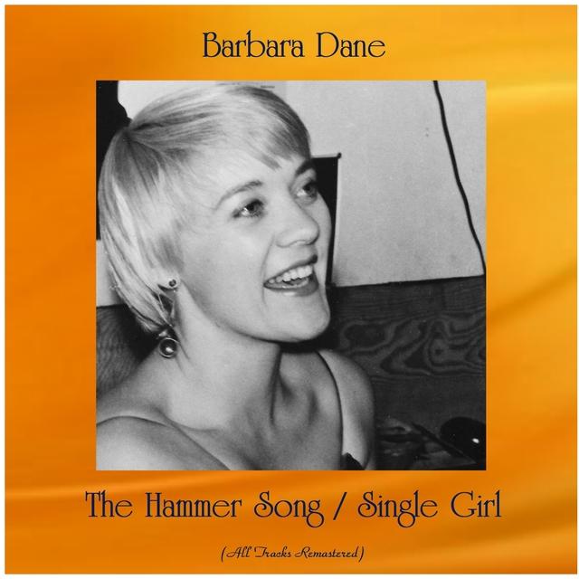The Hammer Song / Single Girl