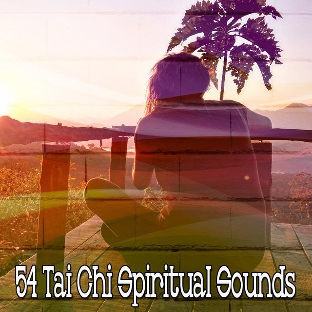 54 Tai Chi Spiritual Sounds