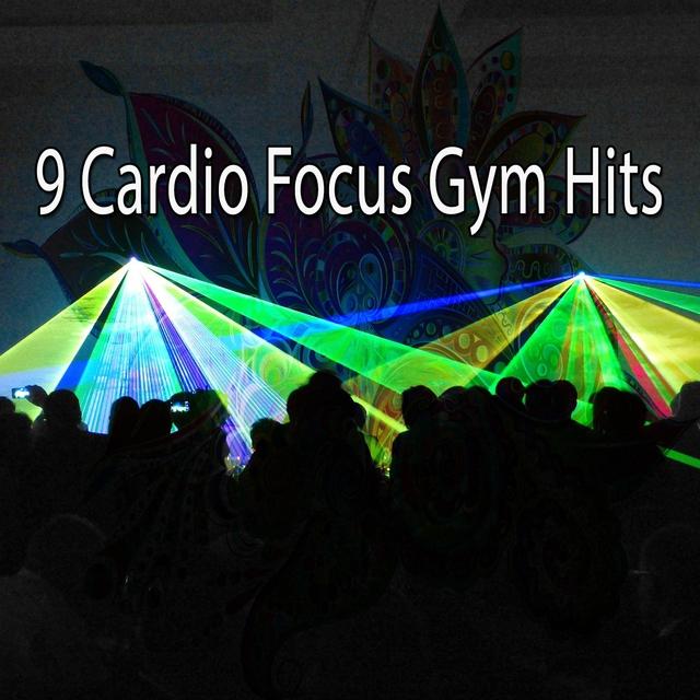 Couverture de 9 Cardio Focus Gym Hits