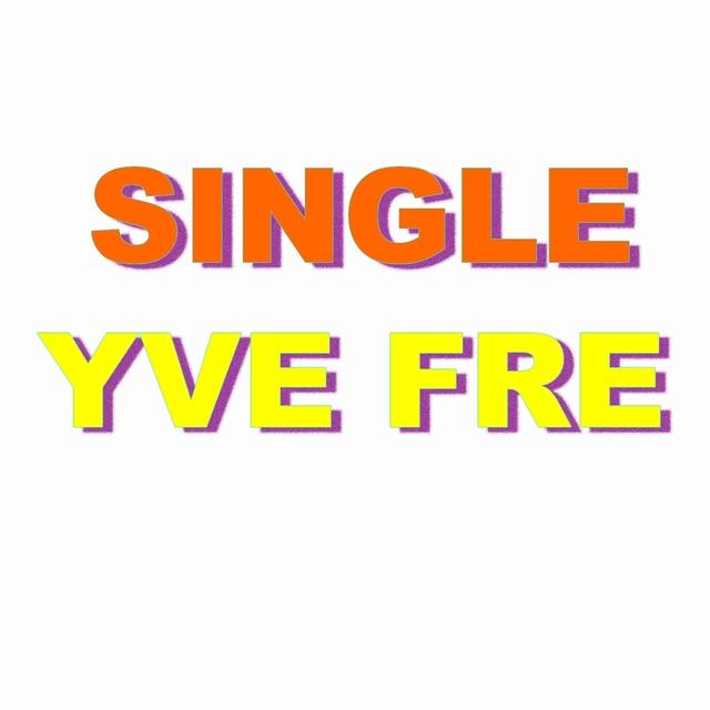 Single yve fre