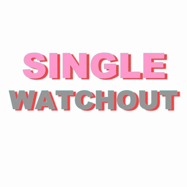 Single watchout
