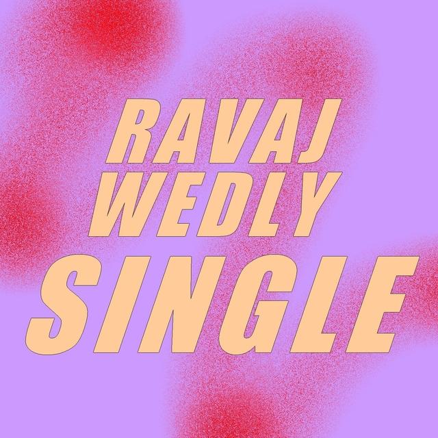 Single ravaj wedly