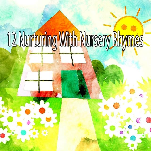 12 Nurturing With Nursery Rhymes