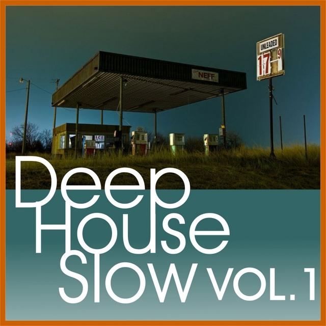 Deep House Slow, Vol. 1