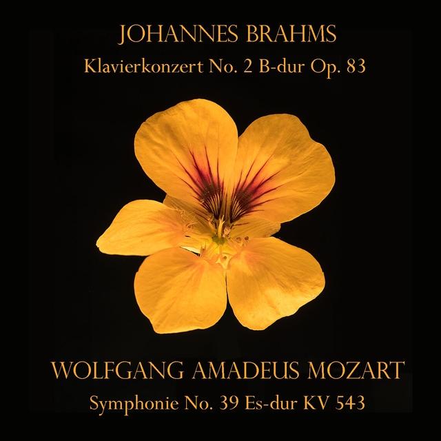 Johannes Brahms: Klavierkonzert No. 2 B-dur Op. 83 / Wolfgang Amadeus Mozart: Symphonie No. 39 Es-dur KV 543