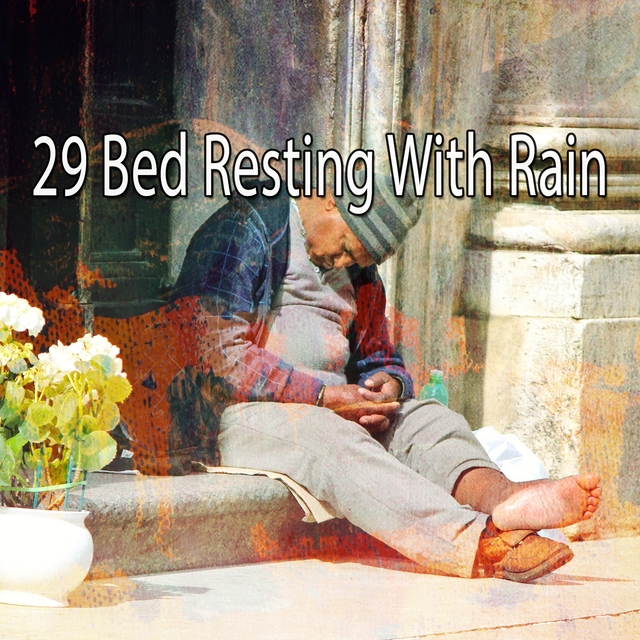 29 Bed Resting with Rain