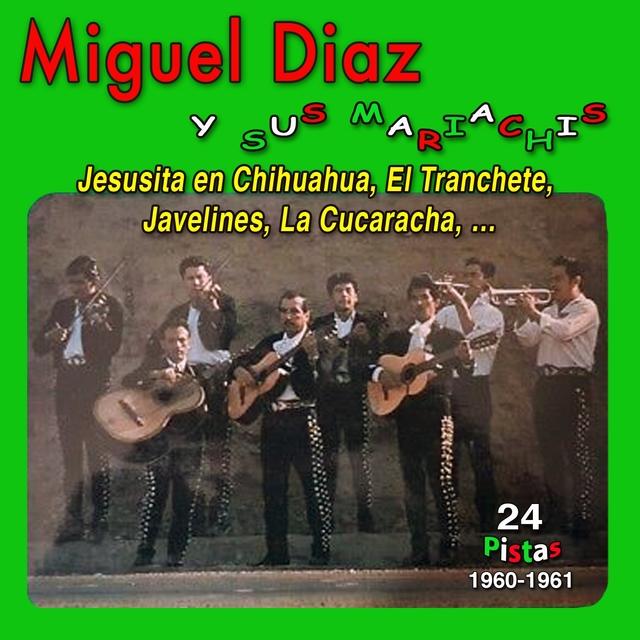 Miguel Diaz y Sus Mariachis