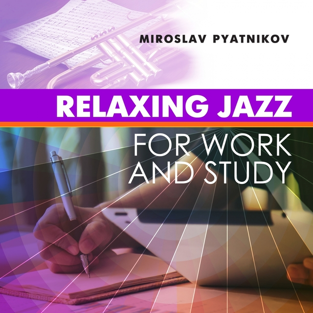 Relaxing Jazz for Work and Study