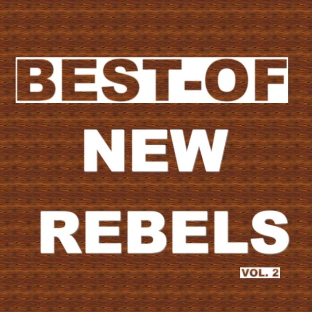 Best-of new rebels
