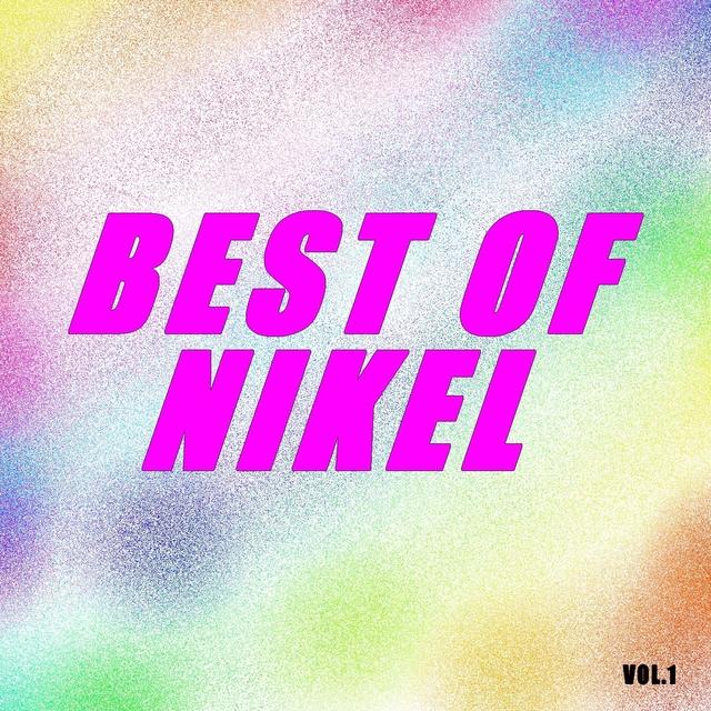 Best of nikel