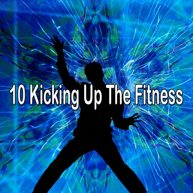 Couverture de 10 Kicking up the Fitness