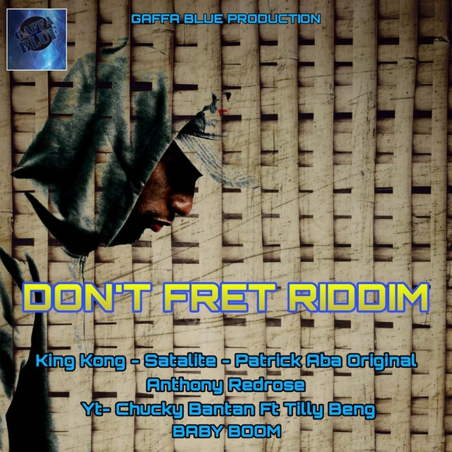 Don't Fret Riddim