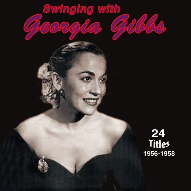 Couverture de Swinging with Georgia Gibbs (1956-1958)
