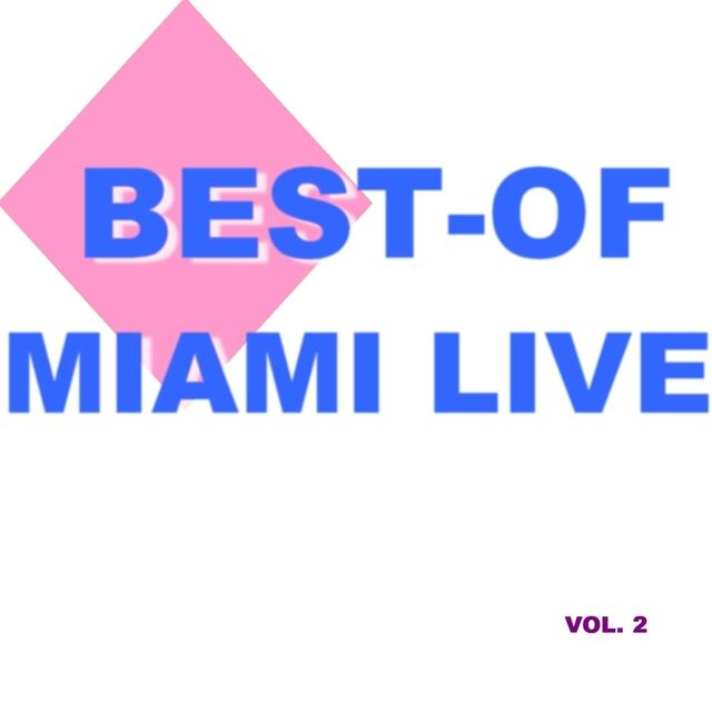 Best-of miami live