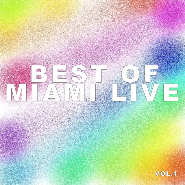 Best of miami live