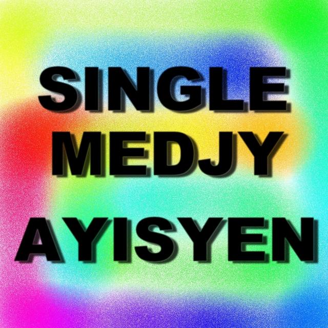 Single Medjy Ayisyen