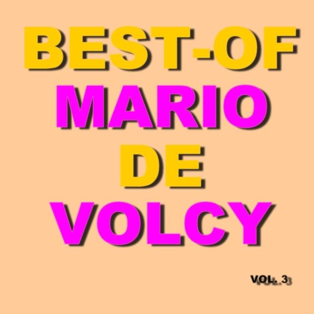 Best-Of Mario De Volcy