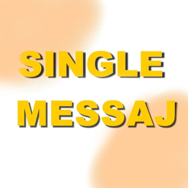 Single Messaj