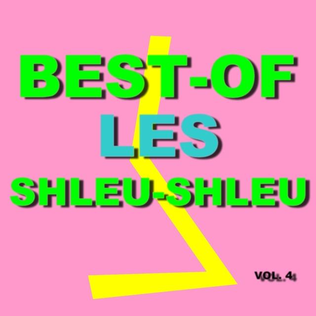 Best-Of Les Shleu-Shleu