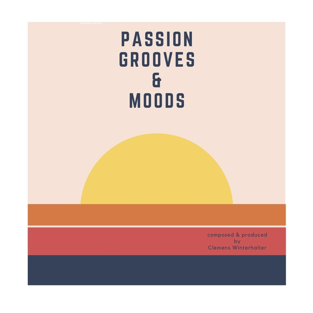 Passion for Grooves & Moods!